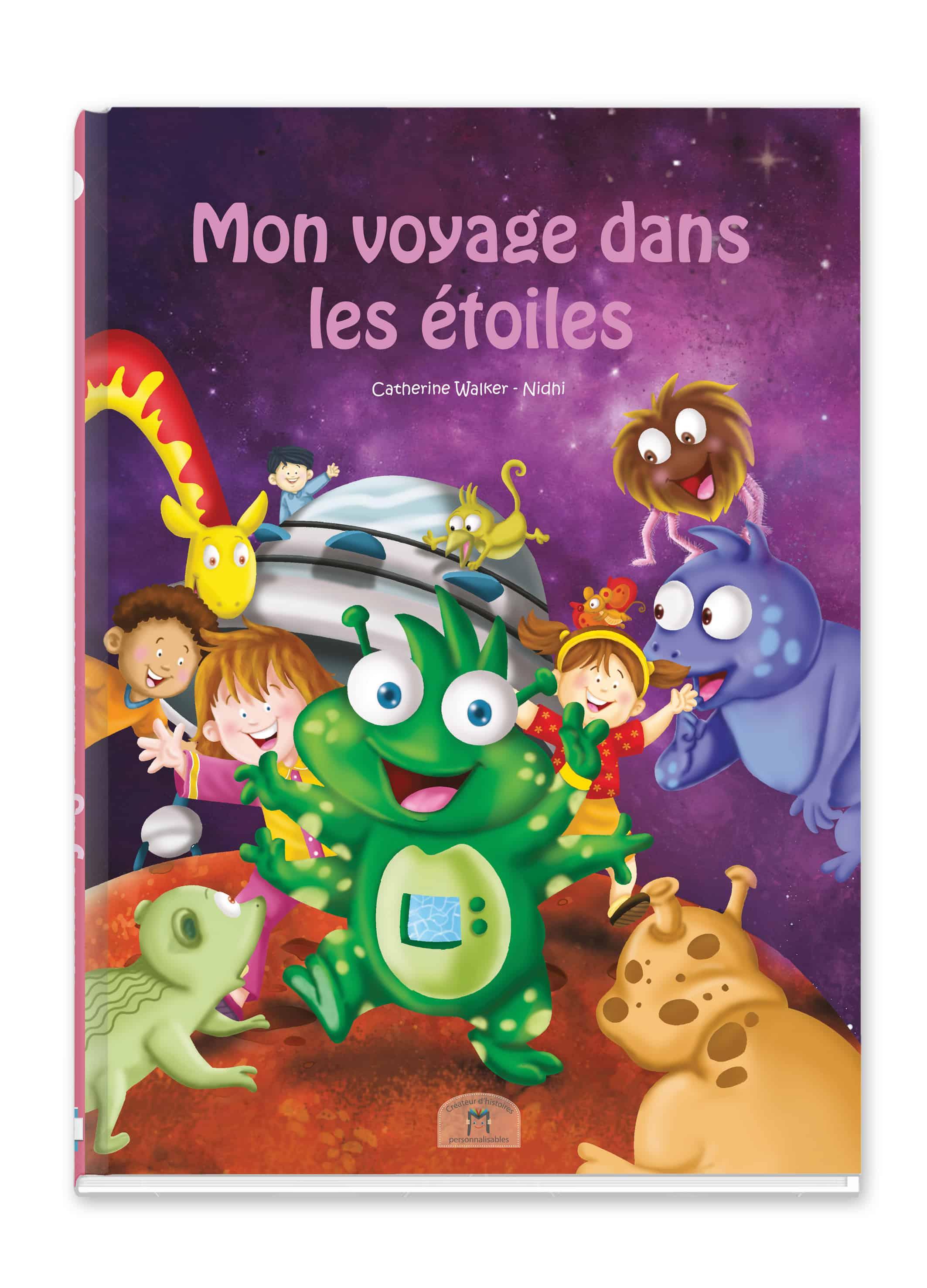 Livre Personnalisable Au Prenom De L Enfant Mon Voyage Dans Les Etoiles